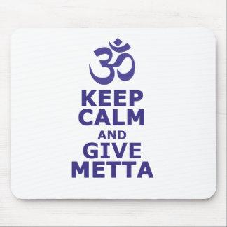 Houd kalm en geef Metta Muismat