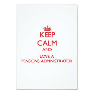 Houd Kalm en houd van een Beheerder van Pensioenen 12,7x17,8 Uitnodiging Kaart