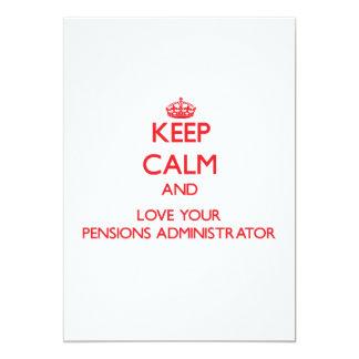 Houd Kalm en houd van uw Beheerder van Pensioenen 12,7x17,8 Uitnodiging Kaart