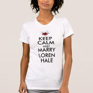 Houd Kalm en huw Loren slepen T Shirt