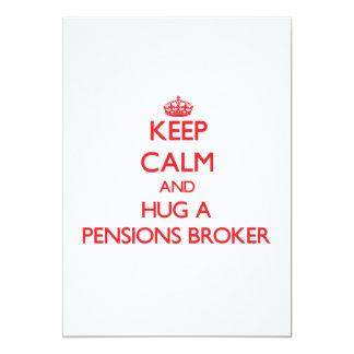 Houd Kalm en koester een Makelaar van Pensioenen 12,7x17,8 Uitnodiging Kaart