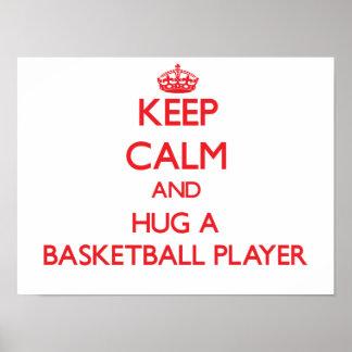 Houd Kalm en koester een Speler van het Basketbal Poster