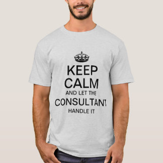 Houd kalm en laat het handvat van de Adviseur het T Shirt