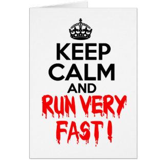 Houd Kalm en loop zeer snel Wenskaart