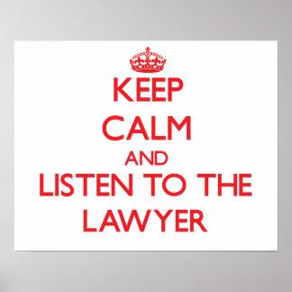 Houd Kalm en luister aan de Advocaat Poster