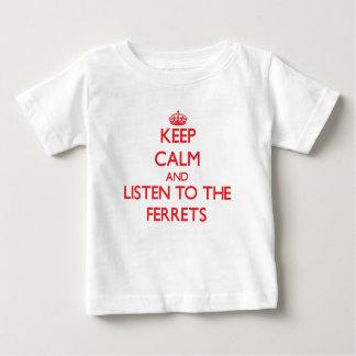 Houd kalm en luister aan de Fretten Baby T Shirts