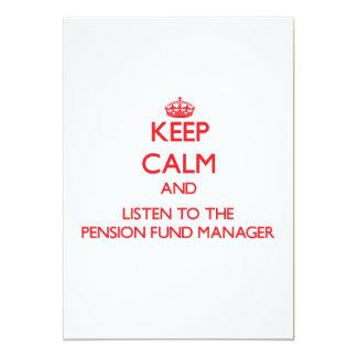 Houd Kalm en luister aan de Manager van het Fonds 12,7x17,8 Uitnodiging Kaart