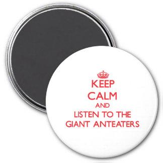 Houd kalm en luister aan de ReuzeMiereneters Koelkast Magneten