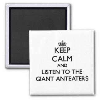 Houd kalm en luister aan de ReuzeMiereneters Koelkast Magneet
