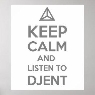 houd kalm en luister aan DJENT Poster