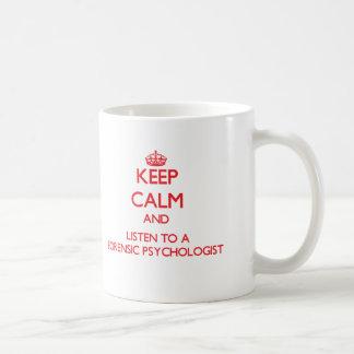 Houd Kalm en luister aan een Gerechtelijke Koffiemok