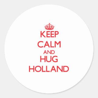 Houd kalm en Omhelzing Holland Ronde Stickers