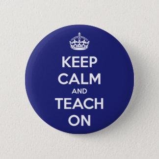 Houd Kalm en onderwijs op Blauw Ronde Button 5,7 Cm