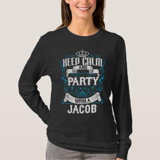 Houd Kalm en Partij met een Verjaardag JACOB.Gift T Shirt