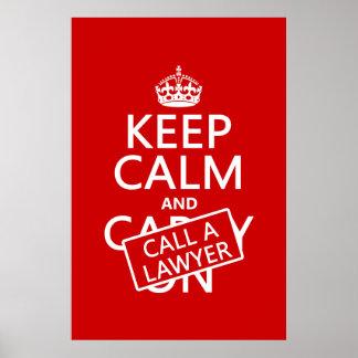 Houd Kalm en roep een Advocaat (in om het even Poster