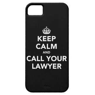 Houd Kalm en roep Uw Advocaat iPhone 5 Cases