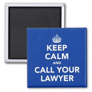 Houd Kalm en roep Uw Advocaat Magneet