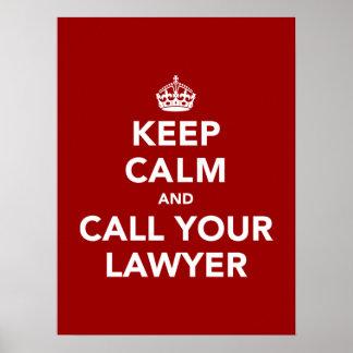 Houd Kalm en roep Uw Advocaat Poster