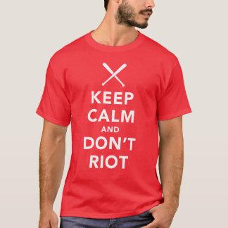 Houd Kalm en schop niet T-shirt herrie