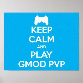 Houd Kalm en speel van Gmod Pvp- Poster