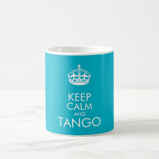 Houd kalm en tango - verander achtergrondkleur koffiemok