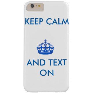 Houd Kalm en Tekst Barely There iPhone 6 Plus Hoesje