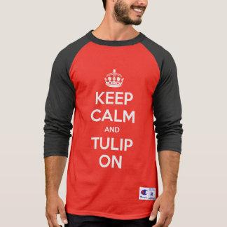 Houd Kalm en Tulp op overhemds🌷 wit T Shirt