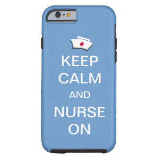 Houd Kalm en Verpleegster op de Hemel van /Blue Tough iPhone 6 Hoesje