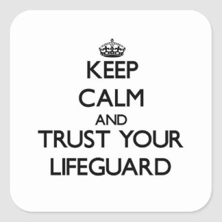 Houd Kalm en vertrouw op Uw Badmeester Vierkante Sticker