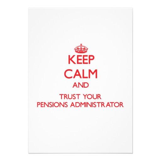 Houd Kalm en vertrouw op uw Beheerder van Pensioen Custom Uitnodigingen