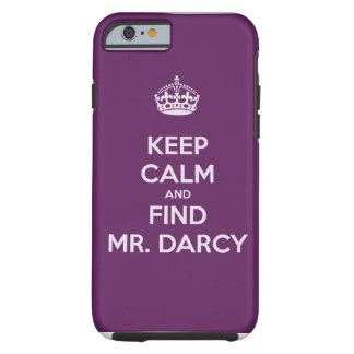 Houd Kalm en vind M. Darcy Jane Austen Tough iPhone 6 Hoesje