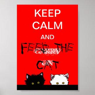 Houd Kalm en voed de Kat Poster