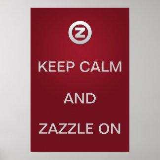Houd Kalm en Zazzle! Poster