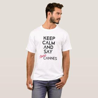 Houd Kalm en zeg de Liefde Cannes van I T Shirt