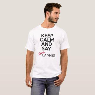 Houd Kalm en zeg versie 4 van Cannes van de Liefde T Shirt