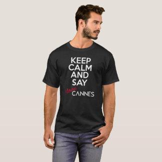 Houd Kalm en zeg versie 5 van Cannes van de Liefde T Shirt
