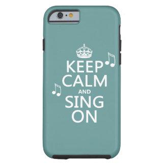 Houd Kalm en zing - alle kleuren Tough iPhone 6 Hoesje