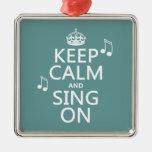 Houd Kalm en zing - alle kleuren Ornament