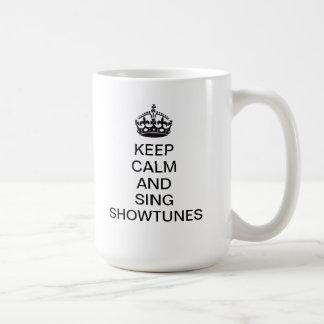 Houd Kalm en zing Showtunes Koffiemok