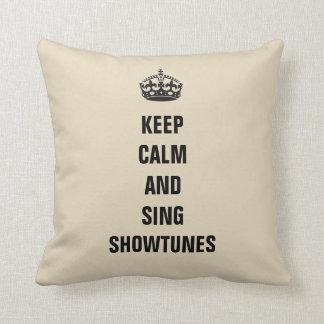 Houd Kalm en zing Showtunes Sierkussen