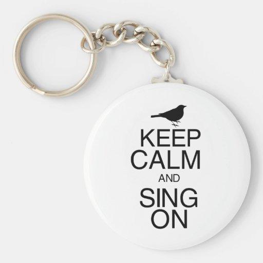 Houd Kalm en zing Sleutelhangers