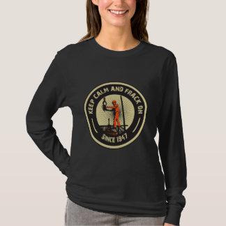 Houd Kalm & Frack. Sinds 1947.  (Zwarte) T Shirt
