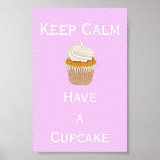 Houd Kalm hebben een cupcake Poster