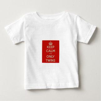 Houd Kalm het is slechts Tweelingen Baby T Shirts