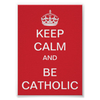 Houd Kalm - Katholiek Poster
