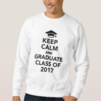 Houd kalme en gediplomeerde Klasse van 2017 Trui
