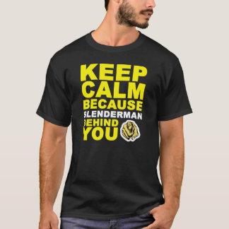 Houd Kalme Slenderman achter u T Shirt