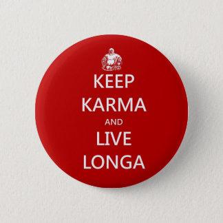 houd karma en leef longa ronde button 5,7 cm
