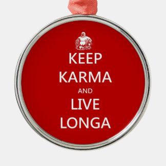 houd karma en leef longa zilverkleurig rond ornament