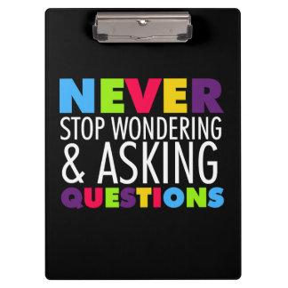 Houd nooit op vragend het Klembord van Vragen